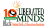 The Liberated Minds Black Homeschool and Education Expo